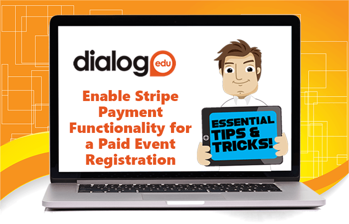 Tips and Tricks – Enable Stripe Payment Functionality for a Paid Event Registration