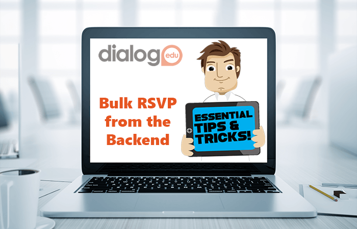 Tips and Tricks – Bulk RSVP from the Backend