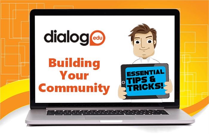 Tips and Tricks – Building Your Community