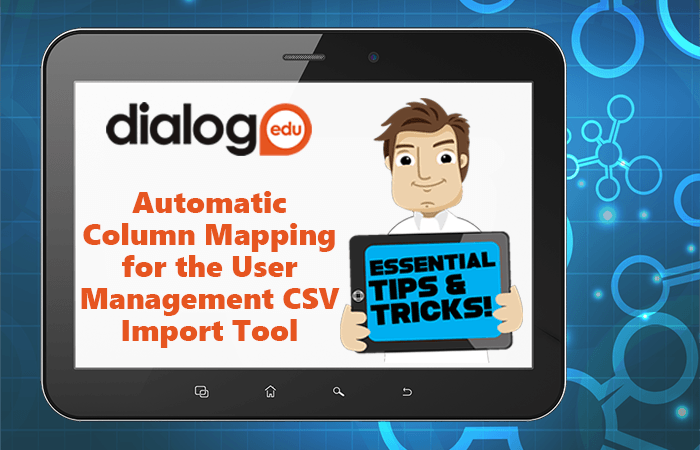 Tips and Tricks – Automatic Column Mapping for the User Management CSV Import Tool