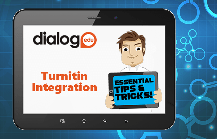 Tips and Tricks – Turnitin Integration