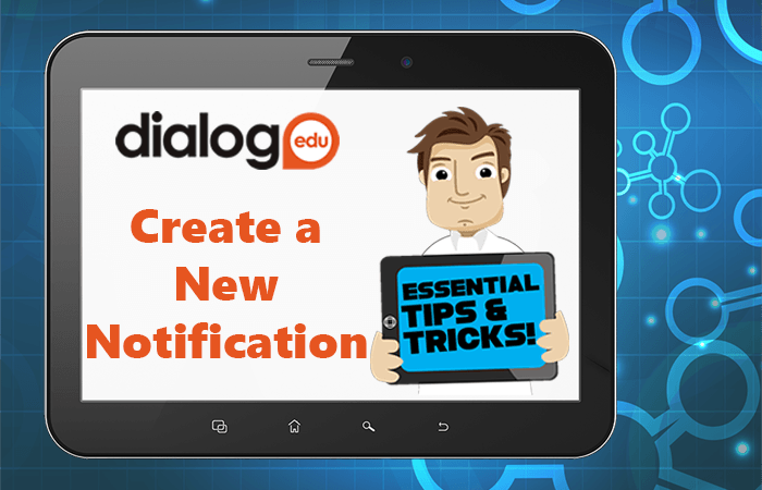 Tips and Tricks – Create a New Notification